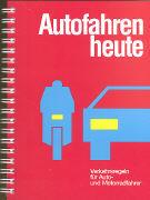 Theoriebuch Autofahren heute